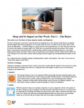 Sleep and Its Impact on Our Work Part 1 – The Basics